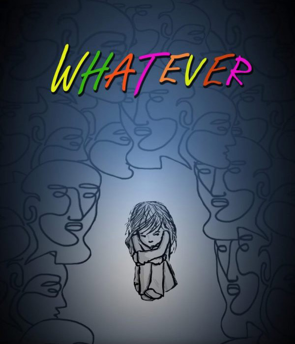 WHATEVER – another chance to see this powerful production on November 9th 2019